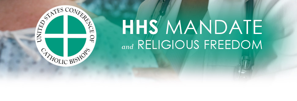 HHS Mandate / Religious Freedom